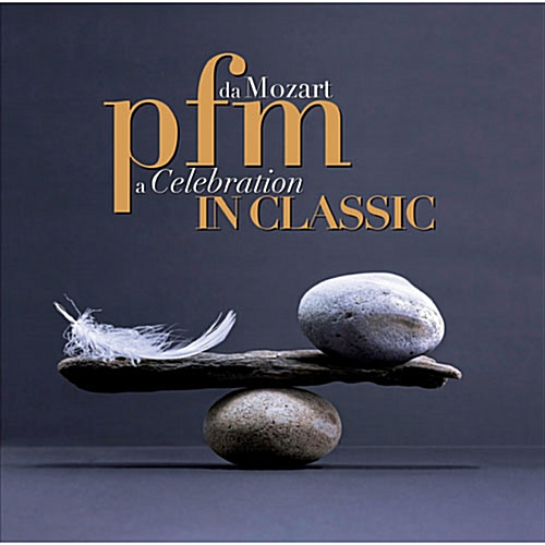[중고] Premiata Forneria Marconi (Pfm) / PFM In Classic: Da Mozart A Celebration (2CD/Digipack/l100004931)