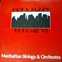 [중고] [LP] The Manhattan Strings & Orchestra / Hot And Jazzy Volume VI (수입)