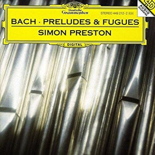 [중고] Simon Preston / Bach : Preludes &Fugues (dg4130)