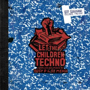 [중고] Busy P &  DJ Mehdi / Let The Children Techno (수입/2CD/Digipack)