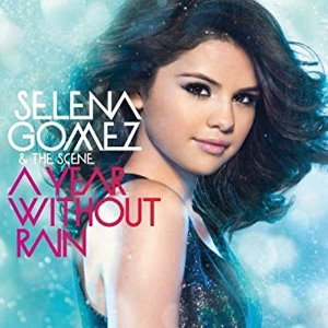 [중고] Selena Gomez & The Scene / A Year Without Rain (수입)