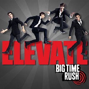 [중고] Big Time Rush / Elevate (수입)
