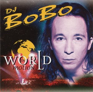 [중고] DJ Bobo / World in Motion