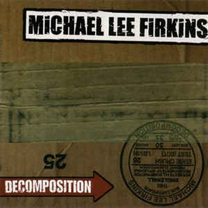 [중고] Michael Lee Firkins / Decomposition (수입/홍보용)