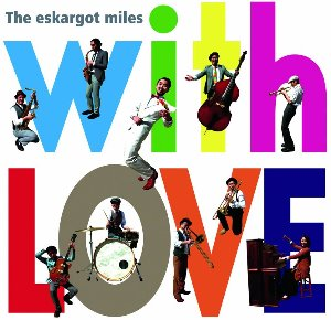 [중고] Eskargot Miles / With Love (일본수입/홍보용/glcd0031)