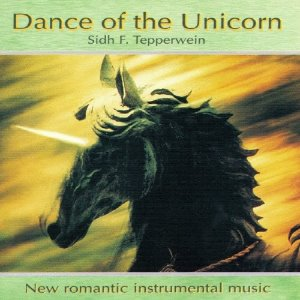 [중고] Sidh F.Tepperwein / Dance of the Unicorn (수입)