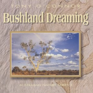 [중고] Tony O'Connor / Bushland Dreaming (수입)