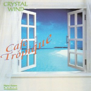 [중고] Crystal Wind / Cafe Tropique (수입)