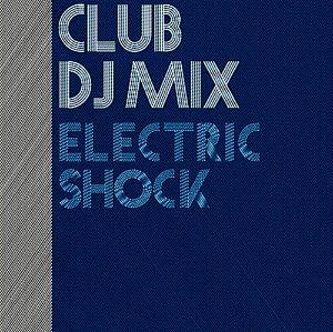 [중고] V.A. / Club DJ Mix: Electric Shock