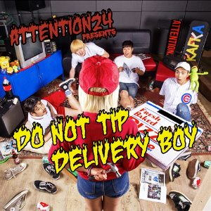 [중고] 어텐션 24 (Attention 24) / Do Not Tip Delivery Boy
