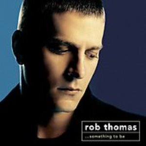 [중고] Rob Thomas / Something To Be