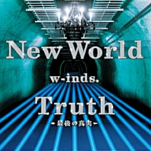 w-inds.(윈즈) / New World, Truth~最後の眞實~ (Single/홍보용/미개봉/pckd30090)