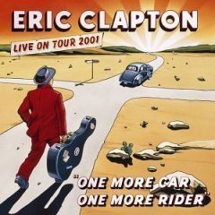[중고] Eric Clapton / One More Car, One More Rider : Live In Tour 2001 (2CD)