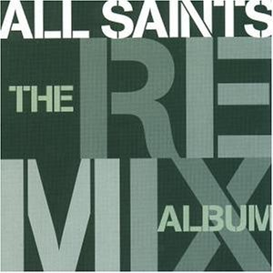 [중고] All Saints / The Remix Album (수입)