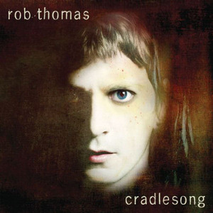 Rob Thomas / Cradlesong (미개봉)