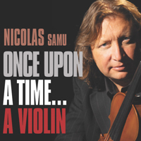 [중고] Nicolas Samu / Once Upon A Time…A Violin (홍보용/Digipack/pcsd00228)