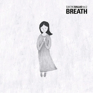 [중고] 에스엠 더 발라드 (S.M. The Ballad) / Vol. 2 Breath (呼吸/Chinese Ver./Digipack)