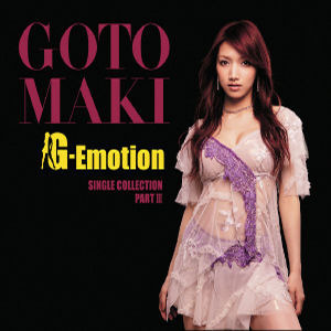 Goto Maki / Single Collection Part 3 : G-Emotion [3CD+1DVD+Hello! Project Artist Photo Card 3종/미개봉]