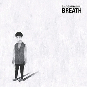 [중고] 에스엠 더 발라드 (S.M. The Ballad) / Vol. 2 Breath (숨소리/Korean Ver./Digipack)