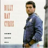 Billy Ray Cyrus / Some Gave All (수입/미개봉)