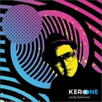 [중고] Kero One (케로 원) / Early Believers (Digipack)