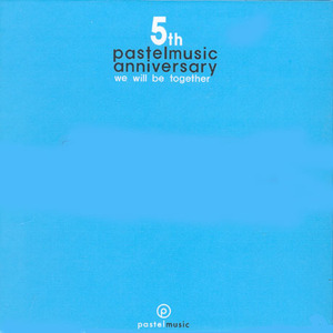 [중고] V.A. / Pastel Music 5th Anniversary: We Will Be Together (5CD/Box Case)