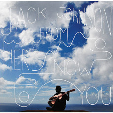 [중고] Jack Johnson / From Here To Now To You (수입/Digipack)