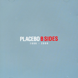 [중고] Placebo / B-Sides: 1996-2006 (2CD)