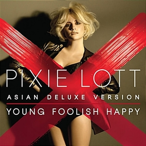 [중고] Pixie Lott / Young Foolish Happy (Asian Deluxe Edition)