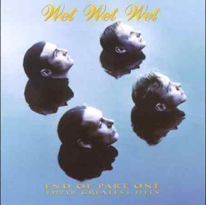 [중고] Wet Wet Wet / End Of Part One: Their Greatest Hits (수입)