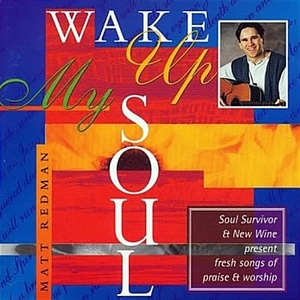 [중고] Matt Redman / Wake Up My Soul