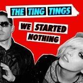 [중고] Ting Tings / We Started Nothing