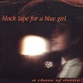 [중고] Black Tape For A Blue Girl / A Chaos Of Desire (수입)