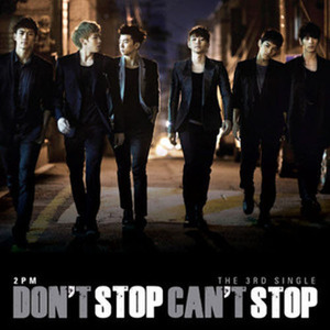 투피엠 (2PM) / Don't Stop Can't Stop (3rd Single Album/미개봉)