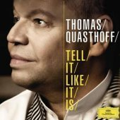 [중고] Thomas Quasthoff / Tell It Like It Is (dg7711)