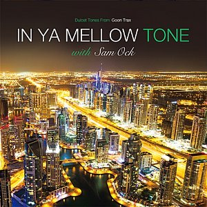 [중고] Sam Ock / In Ya Mellow Tone With Sam Ock (Digipack)