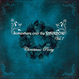[중고] V.A. / Somewhere Over The Rainbow Vol.7 : Christmas Party (홍보용)