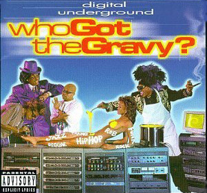 [중고] Digital Underground / Who Got The Gravy? (수입)