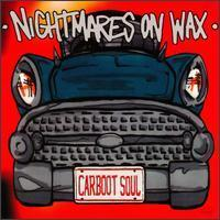 [중고] Nightmares On Wax / Carboot Soul (수입/홍보용)